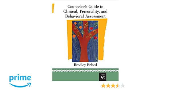 Amazon counselors guide to clinical personality and amazon counselors guide to clinical personality and behavioral assessment 0046442474146 bradley t erford books fandeluxe Gallery