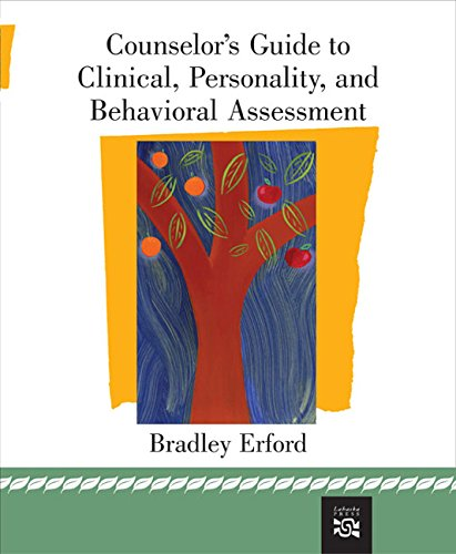 Counselor's Guide to Clinical, Personality, And Behavioral Assessment