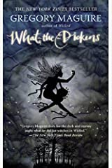 What-the-Dickens: The Story of a Rogue Tooth Fairy Kindle Edition