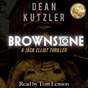 Brownstone: The Jack Elliot Series, Book 1 | Dean Kutzler
