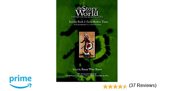Amazon.com: The Story of the World Activity Book Three: Early ...