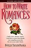 How to Write Romances, Phyllis Taylor Pianka, 0898798671