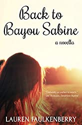 Back to Bayou Sabine: A Novella