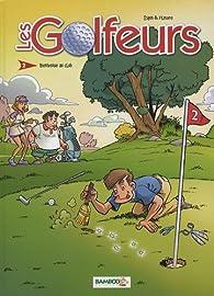 Les Golfeurs, tome 2 : Bienvenue au club par  Filmore