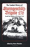 The Combat History of Sturmgeschtz-Brigade 276 9780921991540