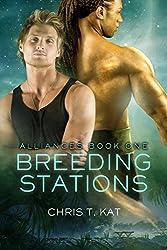 Breeding Stations (Alliances Book 1)