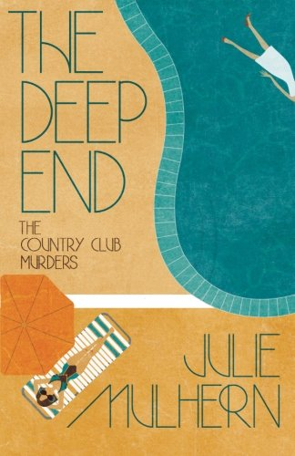 The Deep End (The Country Club Murders) (Volume 1)