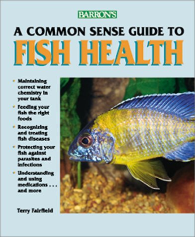 A Commonsense Guide to Fish Health - Fairfield Commons