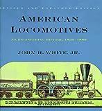 American Locomotives: An Engineering History, 1830-1880