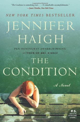 Read Online The Condition: A Novel (P.S.) pdf