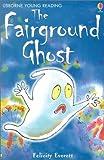 The Fairground Ghost, F. Everett, 0794502229