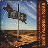Signs Along the Road by Steve Smith & Sanders/Hard Road