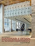 Sustainable Design for Interior Environments, Second Edition