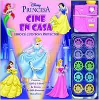 Princesas / Princesses: Cine En Casa. Libro De Cuentos Y