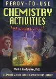Ready-to-Use Chemisry Acivities for Grades 5-12, Mark J. Handwerker, 0130291080