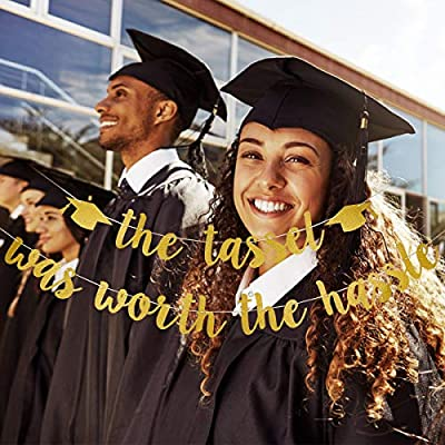 Gold Glittery The Tassel Was Worth The Hassle Banner- 2020 Graduation Party Decorations,High School Graduation College Grad Party Decorations Supplies: Toys & Games