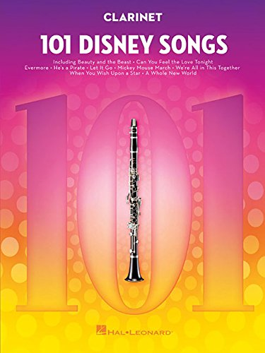 101 Disney Songs: for Clarinet (Sheet Music Clarinet)