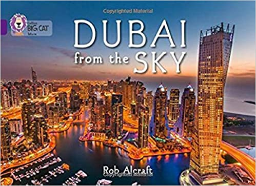 Dubai From The Sky: Band 08/Purple (Collins Big Cat): Amazon ...
