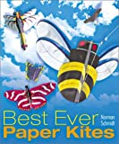 Best Ever Paper Kites, Norman Schmidt, 1895569532