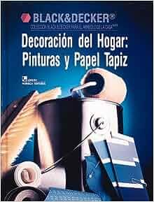 Decoracion Del Hogar: Pinturas Y Papel Tapiz (Black and