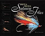 Pretty & Practical Salmon Flies 1st edition - Best Reviews Guide