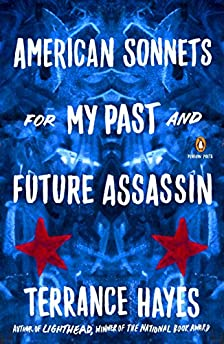 American Sonnets for My Past and Future Assassination