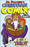 On the Trinity (Dr. Doctrine's Christian Comix, Volume 1, Issue 3)