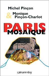 Paris mosaïque par Michel Pinçon