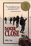 Danger Close, Mike Yon, 0967512301