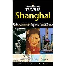 National Geographic Traveler: Shanghai