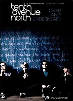 Book Tenth Avenue North Over And Underneath Pvg Book by Various (2010-03-04)