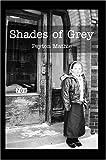 Shades of Grey, Peyton Mathie, 0595667481