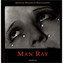 Aperture Masters: Man Ray
