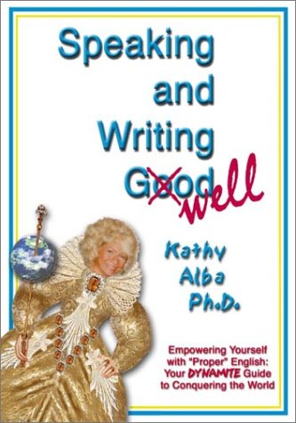 Speaking and Writing Well: Empowering Yourself With