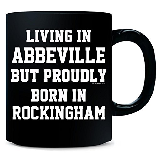Living In Abbeville But Proudly Born In Rockingham - - In Rockingham Shops