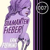 Diamantenfieber (James Bond 4) | Ian Fleming
