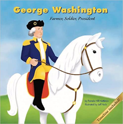 George Washington: Farmer, Soldier, President (Biographies (Picture Window Books))