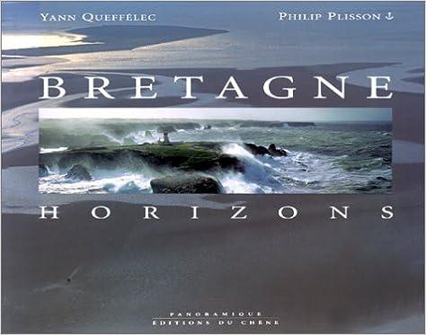 En ligne téléchargement Bretagne. Horizons epub, pdf