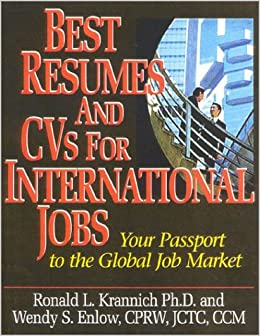 best resumes and cvs for international jobs your passport to the