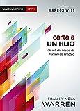 img - for Carta a un Hijo: Un estudio b sico de Primera de Timoteo (Bases Biblicas / Biblical Foundation) (Spanish Edition) book / textbook / text book