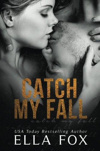 Download Catch My Fall ebook