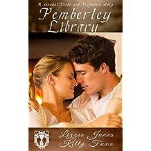 Pemberley Library: A Sensual Pride and Prejudice Variation
