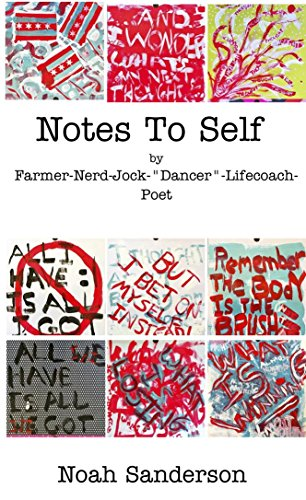 Notes To Self: by a Farmer-Nerd-Jock-Life Coach-