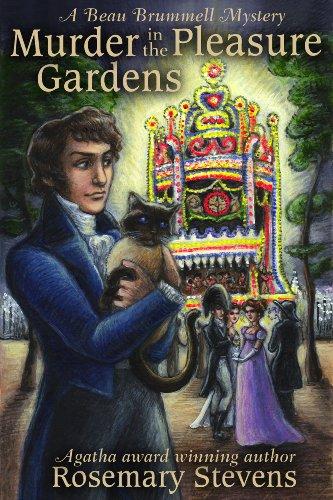 Murder in the Pleasure Gardens (Beau Brummell Mysteries Book 4)