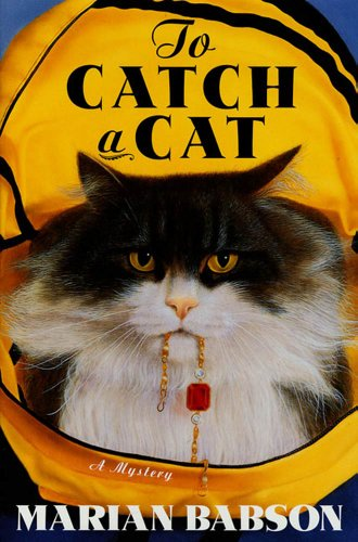 To Catch a Cat: A Mystery