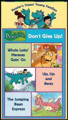 Dragon Tales: Dont Give Up! Animated Tales About Overcoming Challenges [Readers Digest Young Families Series] (VHS VIDEO)
