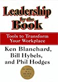 Leadership by the Book 1st Edition