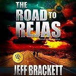 The Road to Rejas   Jeff Brackett