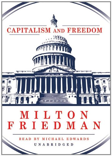 Capitalism and Freedom (Library Edition) by Blackstone Audio, Inc.