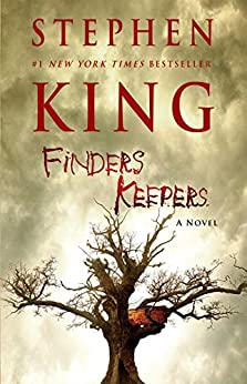 Finders Keepers: A Novel (The Bill Hodges Trilogy Book 2) by [King, Stephen]